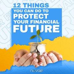 12 Things You Can Do to Protect Your Financial Future