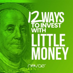 12 Ways to Invest with Little Money
