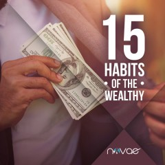 15 Habits of the Wealthy
