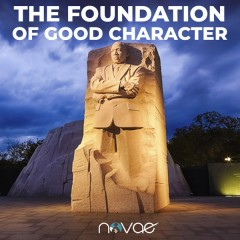 The Foundation of Good Character